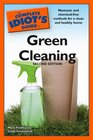 The Complete Idiot's Guide to Green Cleaning 2nd Edition