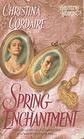 Spring Enchantment (Haunting Hearts, No 2)