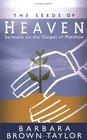 The Seeds of Heaven Sermons on the Gospel of Matthew