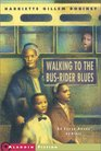 Walking to the BusRider Blues