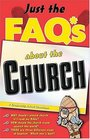 Just the FAQs About the Church