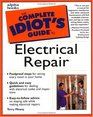 The Complete Idiot's Guide to Electrical Repair