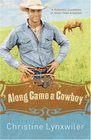 Along Came a Cowboy (Pinky Promise Sisterhood, Bk 2)