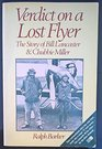 Verdict on a Lost Flyer The Story of Bill Lancaster  Chubbie Miller