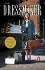 The Dressmaker A Novel