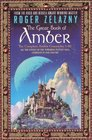 The Great Book of Amber (Complete Amber Chronicles, 1-10)