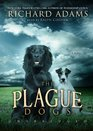 The Plague Dogs A Novel
