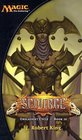 Scourge (Magic the Gathering: Onslaught Cycle, Book 3)
