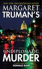 Margaret Truman's Undiplomatic Murder A Capital Crimes Novel