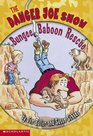 Bungee Baboon Rescue (Danger Joe Show, Bk 2)