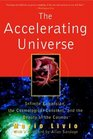 The Accelerating Universe  Infinite Expansion the Cosmological Constant and the Beauty of the Cosmos