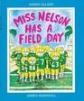 Miss Nelson Has a Field Day (Miss Nelson, Bk 3)