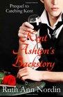 Kent Ashton's Backstory