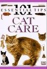 Cat Care: 101 Essential Tips