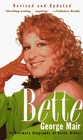 Bette An Intimate Biography of Bette Midler