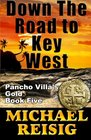 Down The Road To Key West