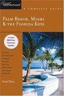 Palm Beach Miami  The Florida Keys A Complete Guide