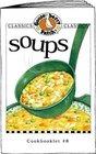 Soups (Gooseberry Patch Classic Cookbooklets, No. 8) (Classic Cookbooklets)