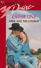 Abbie and the Cowboy (Three Weddings and a Gift, Bk 3) (Silhouette Desire, No 1036)