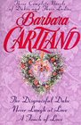 Barbara Cartland: Three Complete Novels of Dukes and Their Ladies