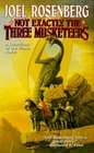 Not Exactly the Three Musketeers (Guardians of the Flame, Bk 8)