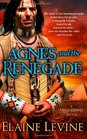 Agnes and the Renegade