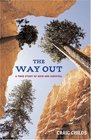 The Way Out A True Story of Survival