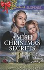 Amish Christmas Secrets (Amish Protectors, Bk 4) (Love Inspired Suspense, No 707)