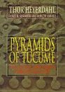 Pyramids of Tucume The Quest for Peru's Forgotten City