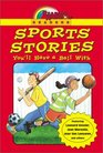 Reading Rainbow Readers Sports Stories You'll Have a Ball With