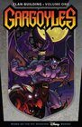Gargoyles: Clan Building Volume 1 (Gargoyles)