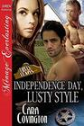 Independence Day, Lusty Style [The Lusty, Texas Collection] (Siren Publishing Menage Everlasting)