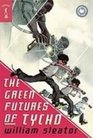 The Green Futures of Tycho