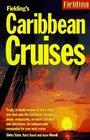 Fielding's Caribbean Cruises