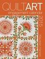 2015 Quilt Art Engagement Calendar