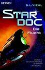 Stardoc 3 Die Flucht