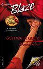 Getting It Good! (Chicks in Charge, Bk 2) (Harlequin Blaze, No 172)