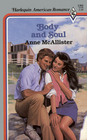 Body and Soul (Harlequin American Romance, No 186)