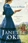 When Calls the Heart (Canadian West, Bk 1) (Large Print)