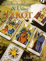 Understanding and Using Tarot
