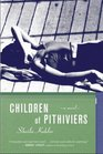 Children of Pithiviers A Novel