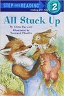 All Stuck Up (Step-into-Reading, Step 2)