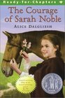 The Courage of Sarah Noble/Newbery Summer