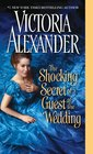 The Shocking Secret of a Guest at the Wedding (Millworth Manor, Bk 4)