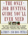 The ONLY JOB HUNTING GUIDE YOU'LL EVER NEED: COMPREHNSV GDE JOB  CAREER REV