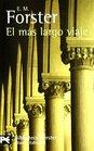 El ms largo viaje / The longest journey