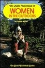 The Basic Essentials of Women in the Outdoors (The Basic Essentials Series)