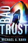 Bad Trust (Attorney Rachel Gold Mysteries)