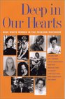Deep in Our Hearts Nine White Women in the Freedom Movement