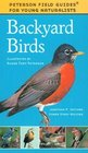 Backyard Birds (Peterson Field Guides® for Young Naturalists)